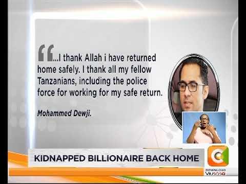 Kidnapped Tanzania billionaire back home