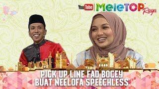 MeleTOP Raya 2017 : Pick Up Line Fad Bocey Buat Neelofa Speechless