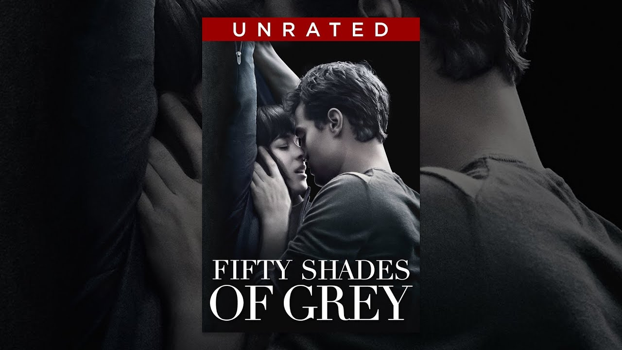 fifty shades of grey unrated youtube