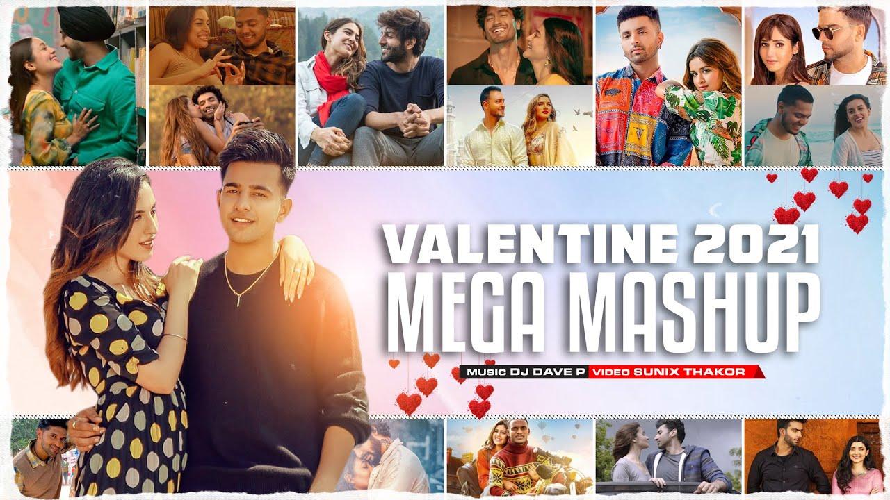 Valentine Mega Mashup 2021 | DJ Dave NYC | Sunix Thakor | Love Mashup | Romantic Mashup
