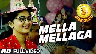 Mella Mellaga Full Video Song || Size Zero || Arya, Anushka Shetty, Sonal Chauhan || M.M Keeravaani