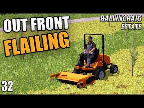OUT FRONT FLAILING (AROUND TREES) - Ballincraig Estate | Farming Simulator 17 - Episode 32