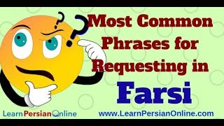 Most Common Farsi Phrases for Requesting thumbnail