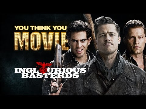 Inglourious Basterds - You Think You Know Movies?
