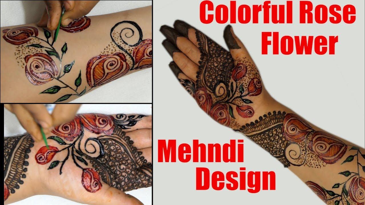 Colorful Rose Flower Patch Mehndi Henna Mehndi Design Mehndi