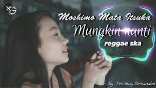 Download Mungkin nanti by Jovita Aurel Jepang reggae version