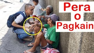 Pinoy SOCIAL EXPERIMENT: Pera o Pagkain (Homeless)