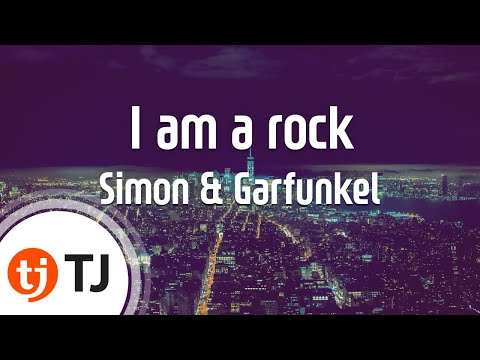[TJ노래방] I am a rock - Simon & Garfunkel ( - ) / TJ Karaoke