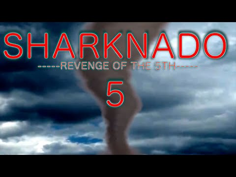 Sharknado 5: Revenge of the 5th (Sharknado Parody)