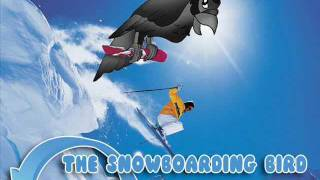 The Snowboarding Bird - The Video !!!