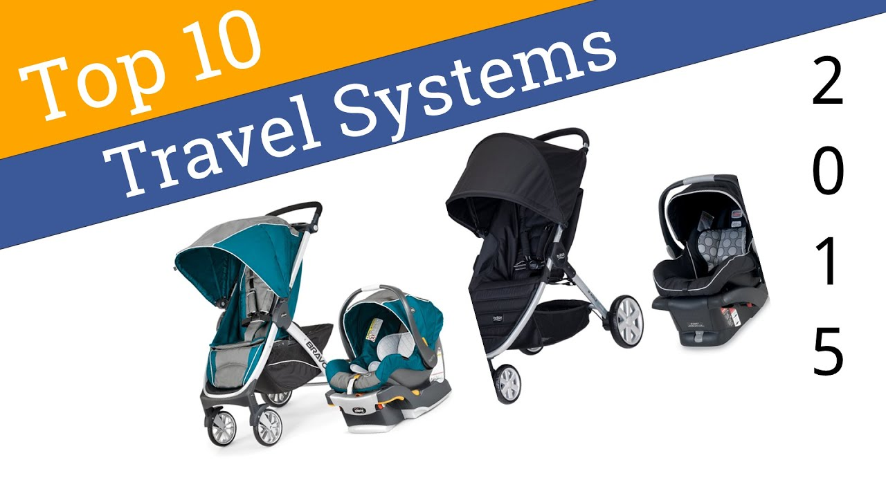 10 Best Stroller Travel Systems 2015 - YouTube