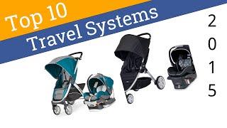 10 Best Stroller Travel Systems 2015
