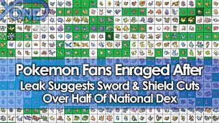 Pokemon Fans Enraged After Leak Suggests Sword & Shield Cuts Over Half Of National Dex