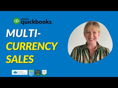 Multi currency customer and bank accounts in QuickBooks Online