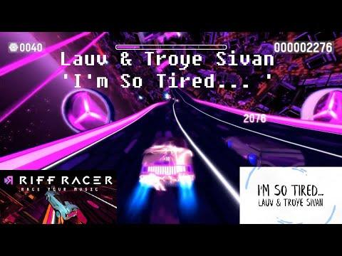 Riff Racer Gameplay: 'Lauv & Troye Sivan - I'm So Tired...' Music Track
