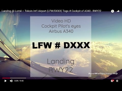Cockpit Landing @ Lomé – Tokoin Airport (LFW/DXXX) Togo # Airbus A340 - RWY22