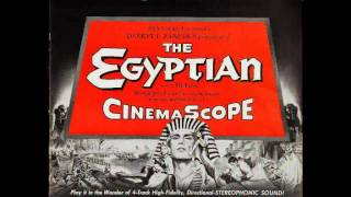 The Egyptian - Alfred Newman & Bernard Herrmann (suite)