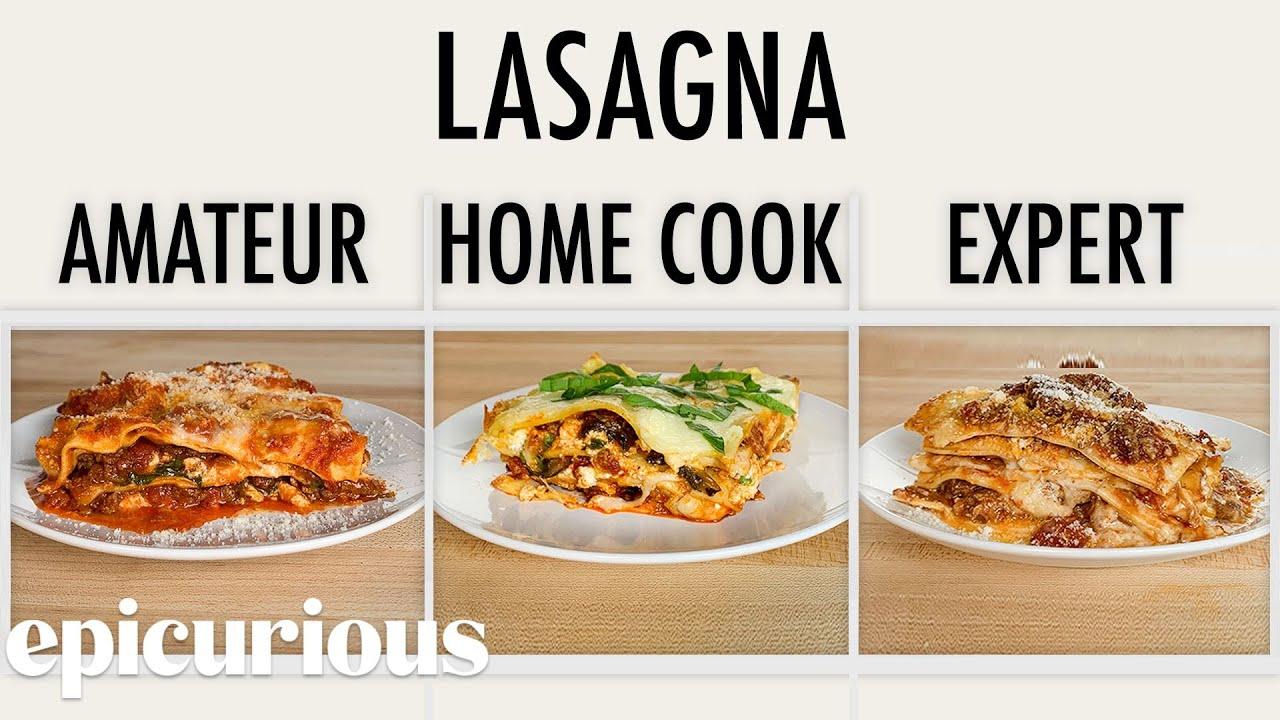 Download 4 Levels of Lasagna: Amateur to Food Scientist | Epicurious