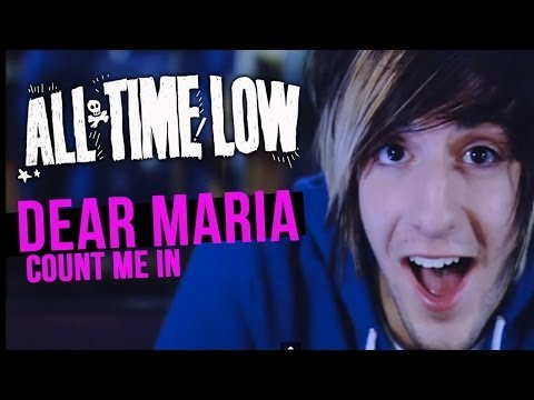 All Time Low  Dear Maria, Count Me In  Music
