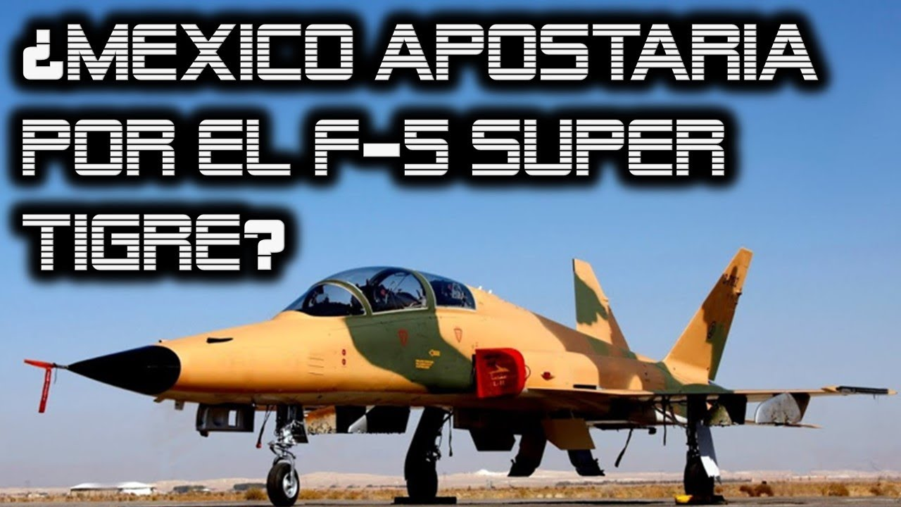 Sin Nuevos Cazas ¿México Apostará por el F-5 Super Tigre?