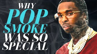 Why Pop Smoke was So Special