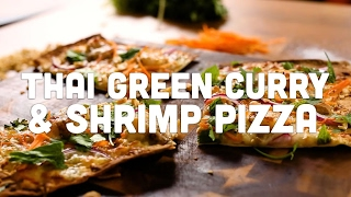 How to Make Thai Green Curry & Shrimp Pizza