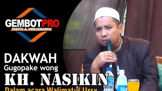 NASIKIN TERBARU - DAKWAH KH. AHMAD NASIKIN DALAM RANGKA TASYAKURAN WALIMATUL URSY