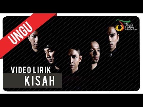 UNGU - KISAH | Video Lirik