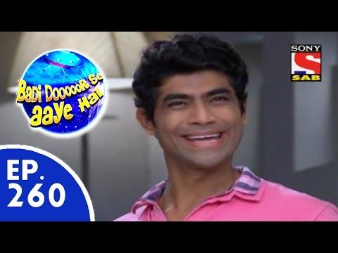 Badi Door Se Aaye Hain - बड़ी दूर से आये है - Episode 260 - 8th June, 2015