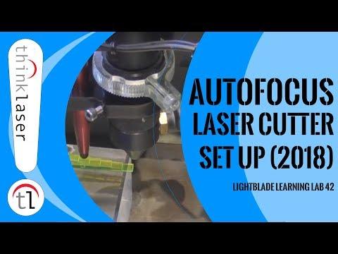 Autofocus: How To Set Up Your Laser Cutting Machine (2018)