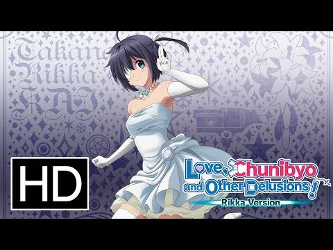 Love, Chunibyo & Other Delusions: Rikka Version - Official Trailer