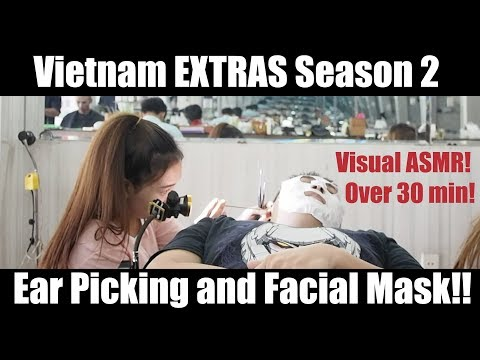 BONUS Extended Vietnam Footage: Visual ASMR- Ear Cleaning/Picking By Girl, + Facial Mask