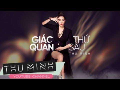 Giác Quan Thứ 6 - Thu Minh