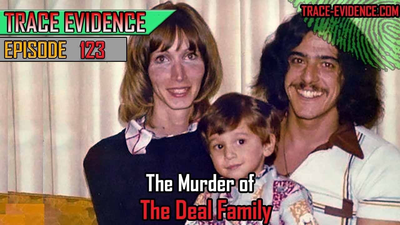 123 - The Murder of the Deal Family