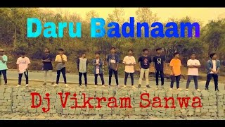 Daru Badnaam || Ut Mix || Dj Vikram Sanwa || BR Official Zone