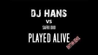safriduo VS DJ HANS RHYTHM REMIX Played alive