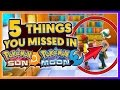 5 Things You Might Have Missed In Pokémon Sun & Pokémon Moon!
