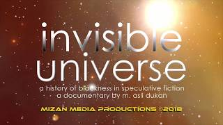 INVISIBLE UNIVERSE (DOCUMENTARY WIP) | TRAILER | EXPECTED 2020