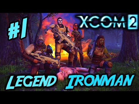 XCOM 2 - Blind - Legend Ironman - Gameplay/Walkthrough - Part 1 |