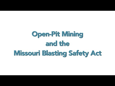 Open Pit Mining And The Missouri Blasting Safety Act