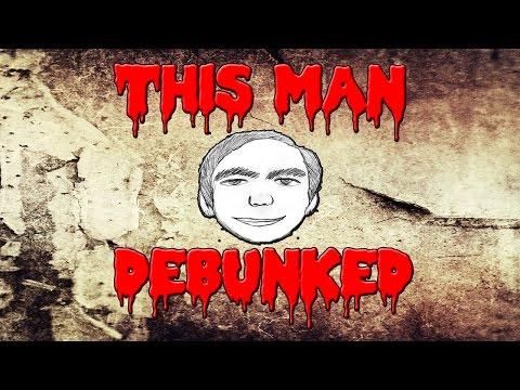 This Man Debunked