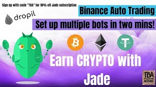 Dropil's Jade: Setup Multiple Trading Bots FAST and EASY!