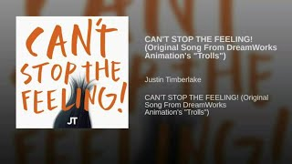 "Justin Timberlake - CAN'T STOP THE FEELING! (Original Song From DreamWorks Animation's ""Trolls"") [wi"