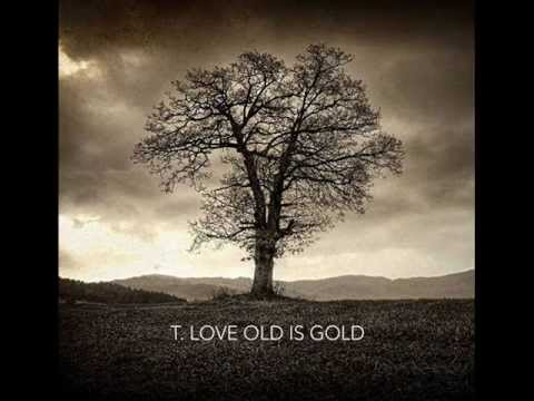 T.Love - Lucy Phere (Old Is Gold) 2012