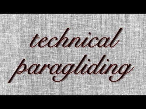 Paragliding xc - TECHNICAL PARAGLIDING - Paragliding lessons, paragliding tips