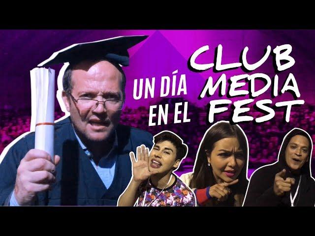 UN DÍA EN EL CLUB MEDIA FEST/ MI GRADO COMO YOUTUBER