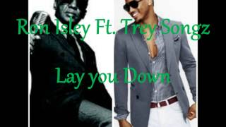 Ron Isley Ft  Trey songz -  Lay you Down