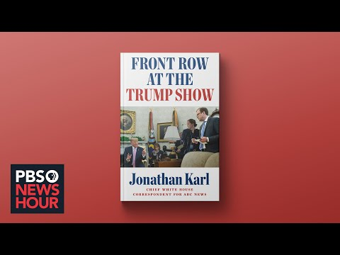 Reporter Jonathan Karl On Trump's Relationship With The Media