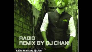 DILJIT DOSANJH | RADIO REMIX | BACK TO BASICS | remix by dj channi