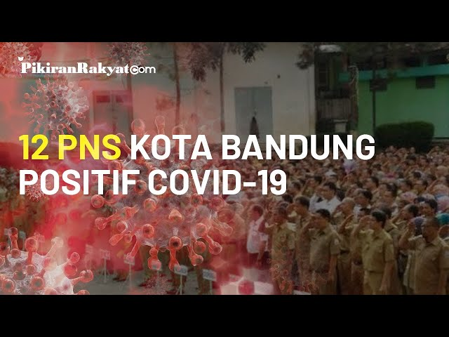 Belasan PNS di Kota Bandung Disinyalir Terpapar Virus Corona